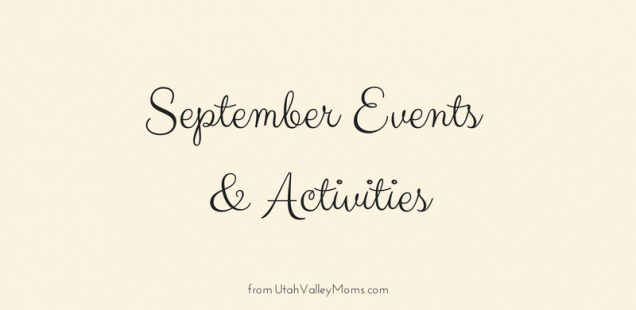 Utah County September Events and Activities