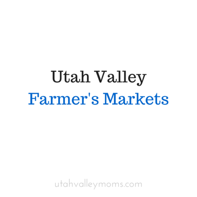 Utah Valley Farmers Markets