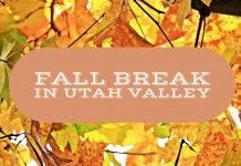 Fall Break in Utah Valley ideas